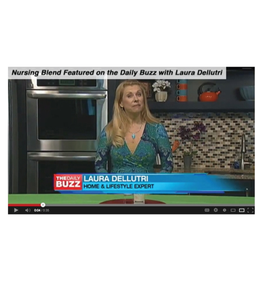 Nursing Blend featured on the Daily Buzz